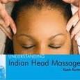 Understanding Indian Head Massage by Kush Kumar Cover Photo