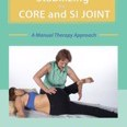 Stabilizing the Core and the Si Joint: A Manual Therapy Approach by Peggy Lamb Cover Photo