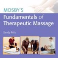 Mosbys Fundamentals of Therapeutic Massage by Sandy Fritz Cover Photo