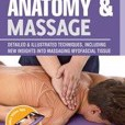 Anatomy & Massage: Detailed & Illustrated Techniques, Including New Insights into Massaging Myofascial Tissue by Josep Marmol,Artur AJacomet Cover Photo