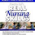 Prentice Hall Real Nursing Skills: Maternal-Newborn and Womens Health Nursing Skills by Prentice Hall,Phh,-- Prentice Hall Cover Photo