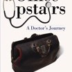 Office Upstairs: A Doctors Journey by Charles H., M.D. Banov Cover Photo