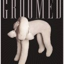 Groomed by Nathan, Paul,Bendersky, Jorge Cover Photo