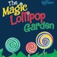 The Magic Lollipop Garden by Deborah Lee Karlson Cover Photo