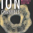 Ion Channels: Molecules in Action by D.J. Aidley,Peter R. Stanfield Cover Photo