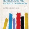 The American Journal of Horticulture and Florists Companion by J. E. Tilton and Company Cover Photo