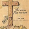 The Scarab and the Cross by Garza, Andy Cover Photo