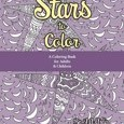 Stars to Color: A Coloring Book for Adults & Children by J. a. Ardis Cover Photo