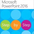 Microsoft PowerPoint 2016 Step by Step by Joan Lambert,Steve Lambert Cover Photo