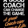 A Good Coach Can Change the Game. a Great Coach Can Change a Life.: Blank Lined Journal to Write in Teacher Notebook V1 by Natalie Wallace Cover Photo