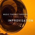Music Theory Through Improvisation: A New Approach to Musicianship Training by Sarath, Ed Cover Photo