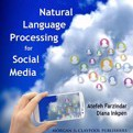 Natural Language Processing for Social Media : Synthesis Lectures on Human Language Technologies by Atefeh Farzindar,Diana Inkpen,Graeme Hirst Cover Photo