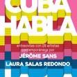 Cuba Talks: Spanish Edition [Spanish] by Laura Salas Redondo,Jerome Sans Cover Photo