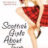 Scottish Girls about Town: And Sixteen Other Scottish Women Authors by Colgan, Jenny,Dewar, Isla,Muriel Gray Cover Photo